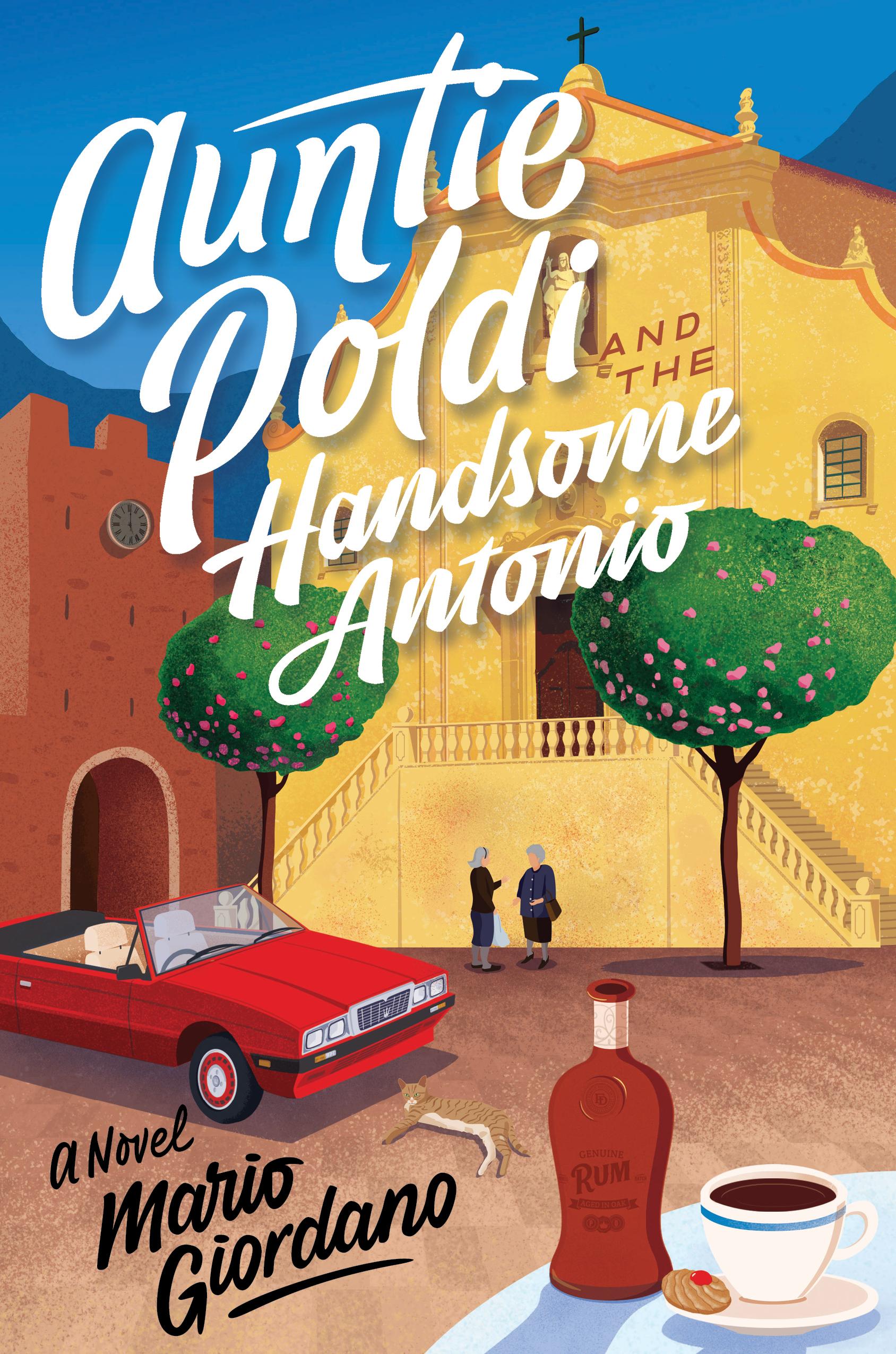 Auntie Poldi and the Handsome Antonio